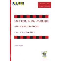 Un tour du monde en percussion - A la Chinoise -