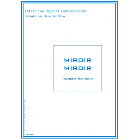 Miroir miroir alfonce production for Miroir in english