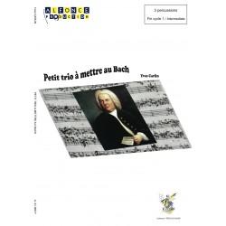 Petit trio a mettre au Bach