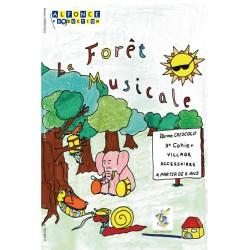 La foret musicale - 3eme cahier