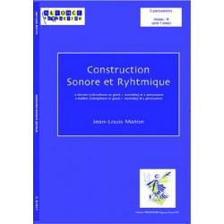 Construction sonore et rythmique