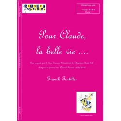 Pour Claude, la belle vie ...