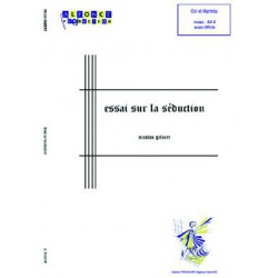Essai sur la seduction (marimba and cor / horn)