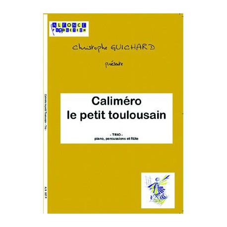 Calimero le petit Toulousain (trio)
