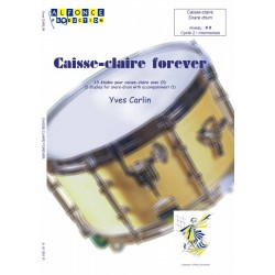 Caisse-claire forever (avec CD)