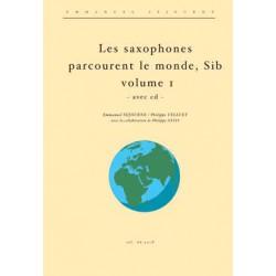 Les saxophones Sib parcourent le monde vol.1 (avec cd)