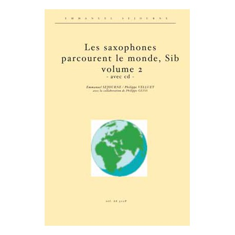 Les saxophones Sib parcourent le monde vol.2 (avec cd)