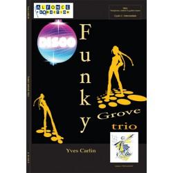 Funky groove trio