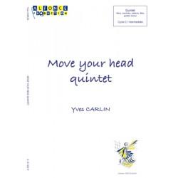 Move your head quintet
