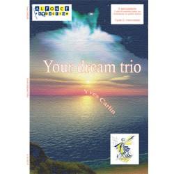 Your dream trio