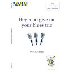 Hey man give me your blues trio