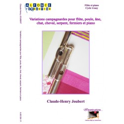 Variations campagnardes pour flûte, poule, âne, chat, cheval, serpent, fermiers et piano