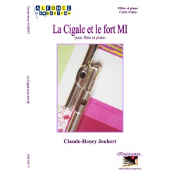 La Cigale et le Fort Mi