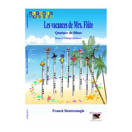 Les vacances de Mrs Flûte
