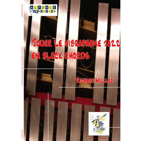 Jouer le vibraphone jazz en block chords