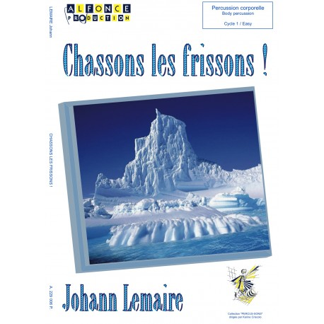 Chassons les frissons