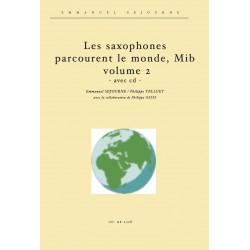 Les saxophones mib parcourent le monde vol.2 (avec cd)