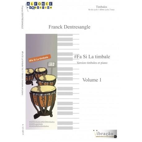 Fa Si La Timbale Vol 1 (version piano)