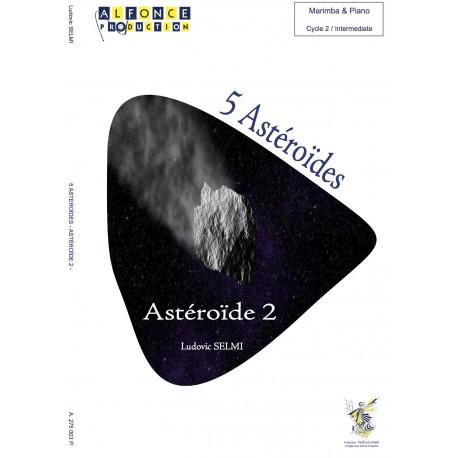 5 Astéroïdes - Astéroïde 2