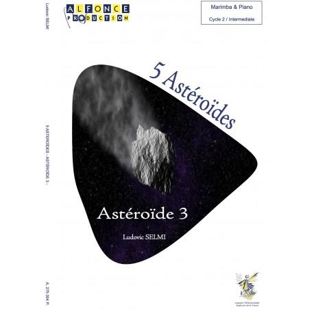 5 Astéroïdes - Astéroïde 3